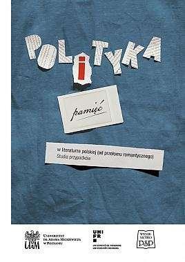Polityka_i_pamiec_w_literaturze_polskiej__od_przelomu_romantycznego_
