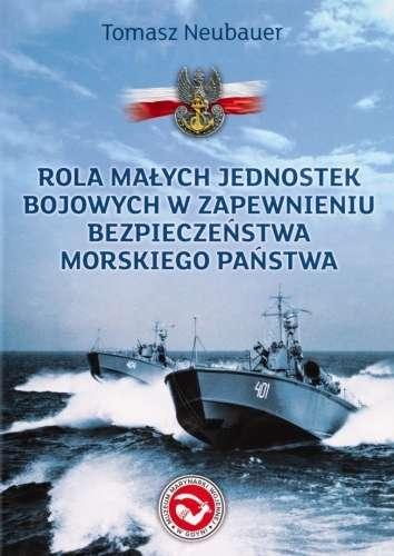 Rola_malych_jednostek_bojowych_w_zapewnieniu_bezpieczenstwa_morskiego_panstwa