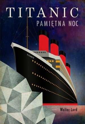 Titanic._Pamietna_noc