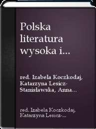 Polska_literatura_wysoka_i_popularna_1864_1918._Dialogi_i_inspiracje