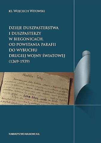 Dzieje_duszpasterstwa_i_duszpasterzy_w_Biegonicach.