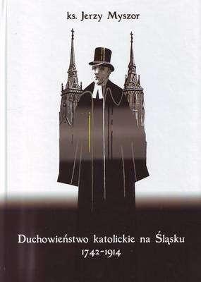 Duchowienstwo_katolickie_na_Slasku_1742_1914
