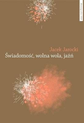 Swiadomosc__wolna_wola__jazn