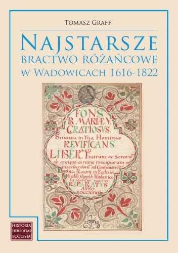 Najstarsze_bractwo_rozancowe_w_Wadowicach_1616_1822
