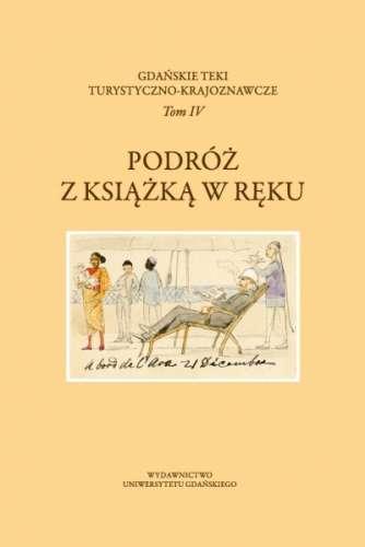Podroz_z_ksiazka_w_reku._Gdanskie_teki_turystyczno_krajoznawcze__t._IV