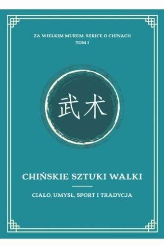 Chinskie_sztuki_walki._Cialo__umysl__sport_i_tradycja