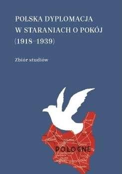 Polska_dyplomacja_w_staraniach_o_pokoj__1918_1939_