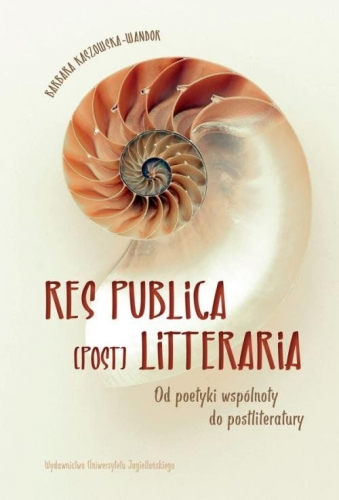 Res_Publica__Post_._Litteraria._Od_poetyki_wspolnoty_do_postliteratury
