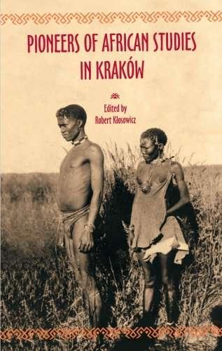 Pioneers_of_African_Studies_in_Krakow