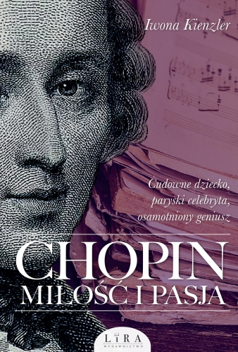 Chopin._Milosc_i_pasja