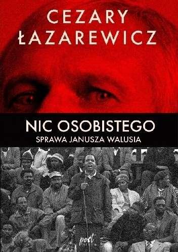 Nic_osobistego._Sprawa_Janusza_Walusia