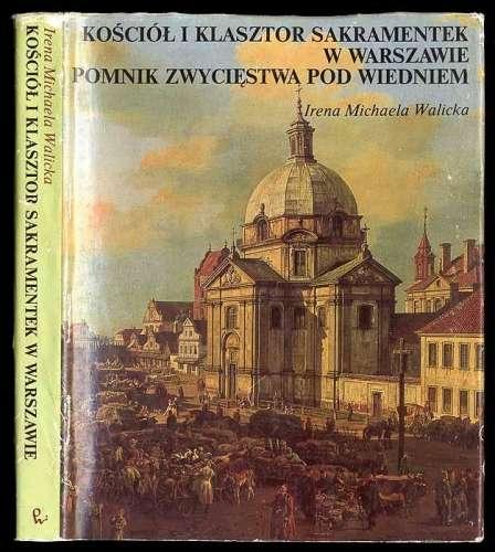 Kosciol_i_klasztor_sakramentek_w_Warszawie._Pomnik_zwyciestwa_pod_Wiedniem