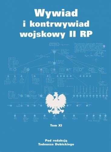 Wywiad_i_kontrwywiad_wojskowy_II_RP__t._XI