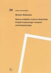 Natura_artefaktu__kultura_eksponatu._Projekt_krytycznego_muzeum_archeologicznego