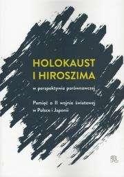 Holokaust_i_Hiroszima_w_perspektywie_porownawczej._Pamiec_o_II_wojnie_swiatowej_w_Polsce_i_Japonii