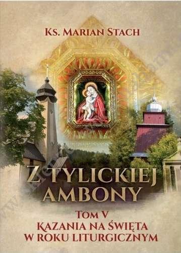 Z_Tylickiej_Ambony__t._V__Kazania_na_swieta_w_roku_liturgicznym