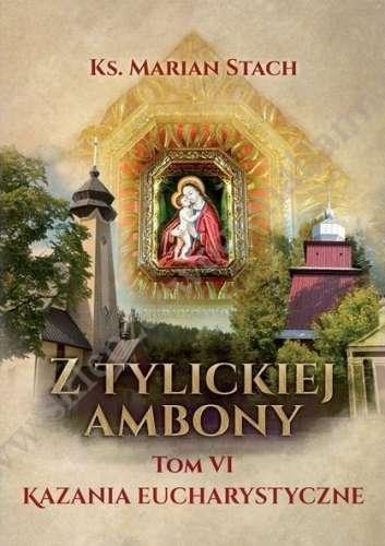 Z_Tylickiej_Ambony__t._VI__Kazania_eucharystyczne