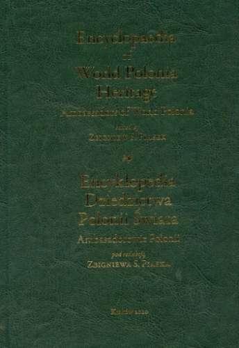 Encyklopedia_Dziedzictwa_Polonii_Swiata._Ambasadorowie_Polonii._Encyclopedia_of_World_Polonia_Heritage._Ambassadors_of_World_Polonia
