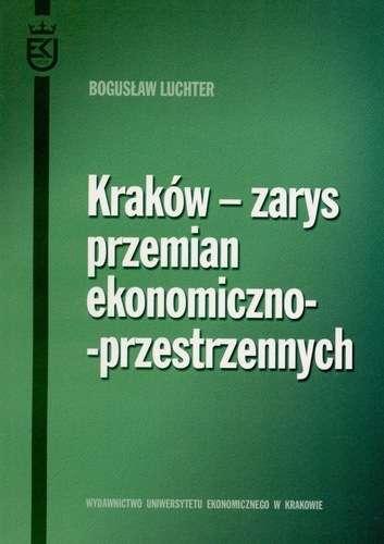 Krakow___zarys_przemian_ekonomiczno_przestrzennych
