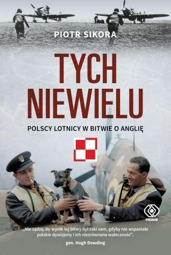 Tych_niewielu._Polscy_lotnicy_w_Bitwie_o_Anglie