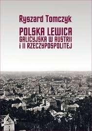 Polska_Lewica_Galicyjska_w_Austrii_i_II_Rzeczypospolitej