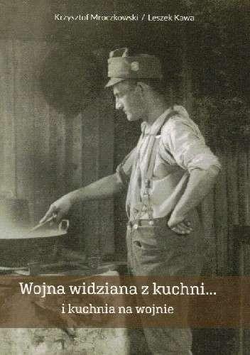 Wojna_widziana_z_kuchni_i_kuchnia_na_wojnie