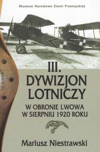 III._Dywizjon_Lotniczy_w_obronie_Lwowa_w_sierpniu_1920_roku