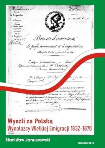 Wyszli_za_Polska._Wynalazcy_Wielkiej_Emigracji_1832_1870