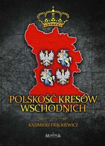 Polskosc_Kresow_Wschodnich