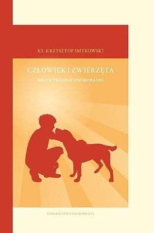 Czlowiek_i_zwierzeta._Szkice_teologicznomoralne
