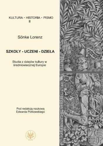 Szkoly___uczeni___dziela._Studia_z_dziejow_kultury_w_sredniowiecznej_Europie