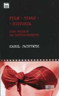 Film___cialo___historia._Kino_polskie_lat_szescdziesiatych