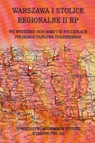 Warszawa_i_stolice_regionalne_II_RP_we_wrzesniu_1939_roku_i_w_poczatkach_Polskiego_Panstwa_Podziemnego