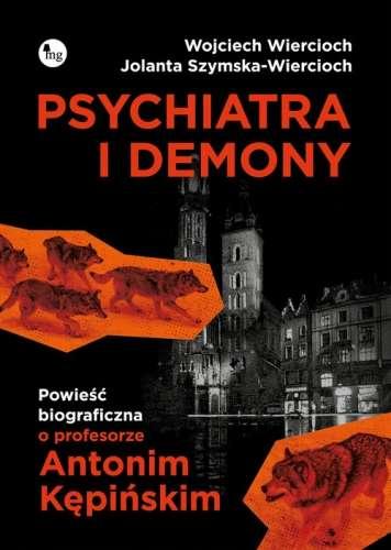 Psychiatra_i_demony._Powiesc_biograficzna_o_profesorze_Antonim_Kepinskim