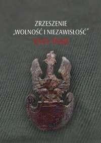 Zrzeszenie__Wolnosc_i_Niezawislosc__1945_1948