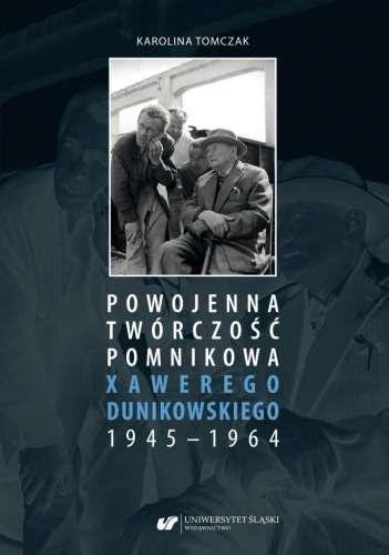 Powojenna_tworczosc_pomnikowa_Xawerego_Dunikowskiego_1945_1964