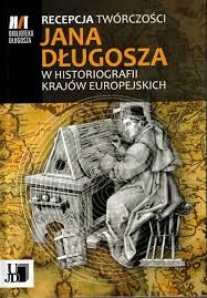 Recepcja_tworczosci_Jana_Dlugosza_w_historiografii_krajow_europejskich