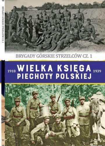 Brygady_gorskie_strzelcow_cz._1._Wielka_ksiega_piechoty_polskiej_1918_1939__t._52