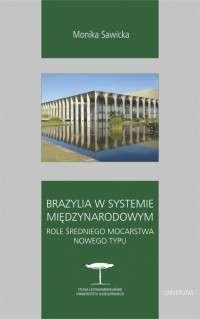 Brazylia_w_systemie_miedzynarodowym._Role_sredniego_mocarstwa_nowego_typu