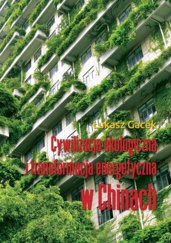 Cywilizacja_ekologiczna_i_transformacja_energetyczna_w_Chinach