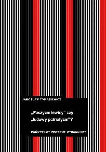 Faszyzm_lewicy_czy_ludowy_patriotyzm_