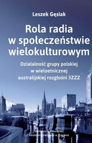 Rola_radia_w_spoleczenstwie_wielokulturowym._Dzialalnosc_grupy_polskiej_w_wieloetnicznej_australijskiej_rozglosni_3ZZZ