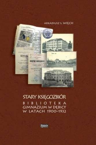 Stary_Ksiegozbior._Biblioteka_Gimnazjum_w_Debicy_w_latach_1900_1932