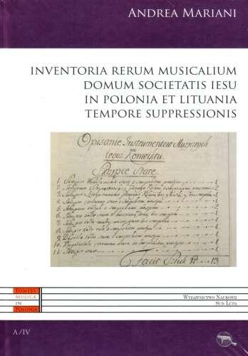 Inventoria_rerum_musicalium_domum_societatis_Iesu_in_Polona_et_Lituania_tempore_suppressionis