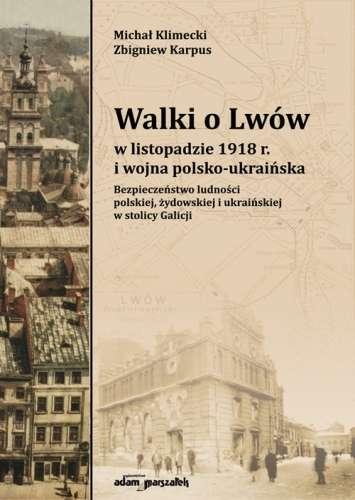 Walki_o_Lwow_w_listopadzie_1918_r._i_wojna_polsko_ukrainska