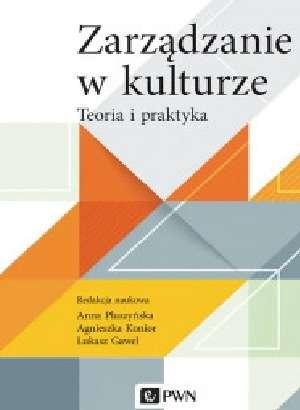 Zarzadzanie_w_kulturze._Teoria_i_praktyka
