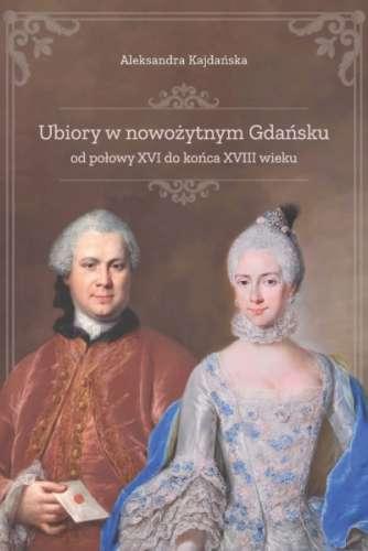 Ubiory_w_nowozytnym_Gdansku_od_polowy_XVI_do_konca_XVIII_wieku