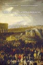 Francuska_szlachta_liberalna_a_rewolucja