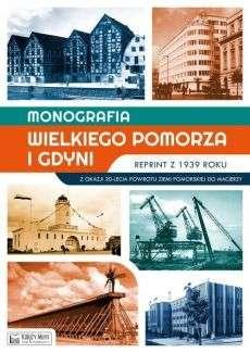 Monografia_Wielkiego_Pomorza_i_Gdyni._Reprint_z_1939_roku