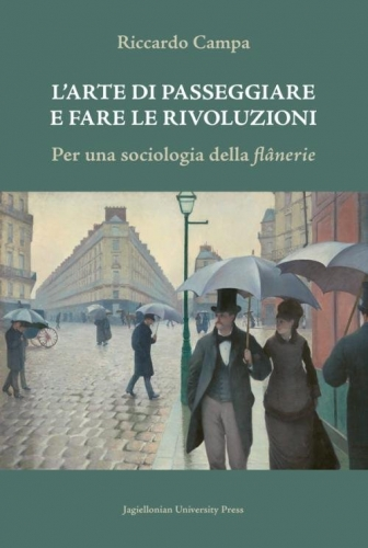 L_Arte_di_passeggiare_e_fare_le_rivoluzioni._Per_una_sociologia_della_flanerie